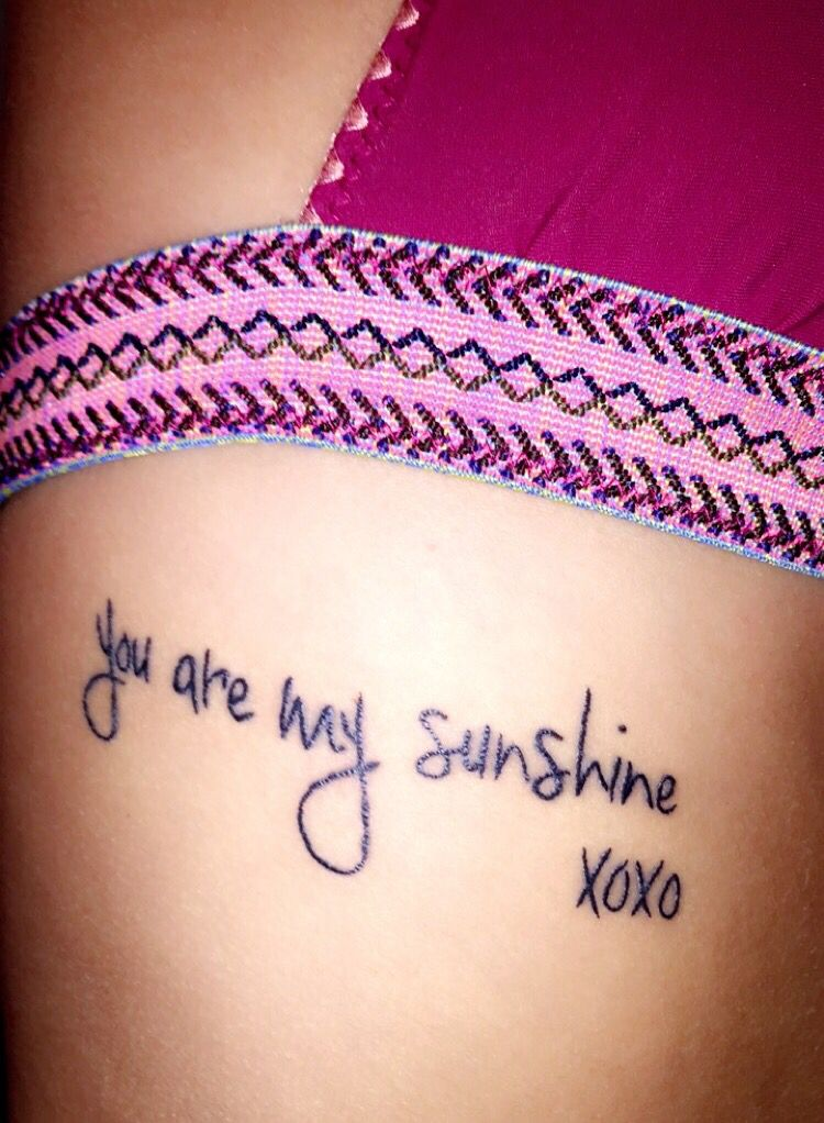 You are my sunshine tattoo ribs for Initial tattoos on ribs