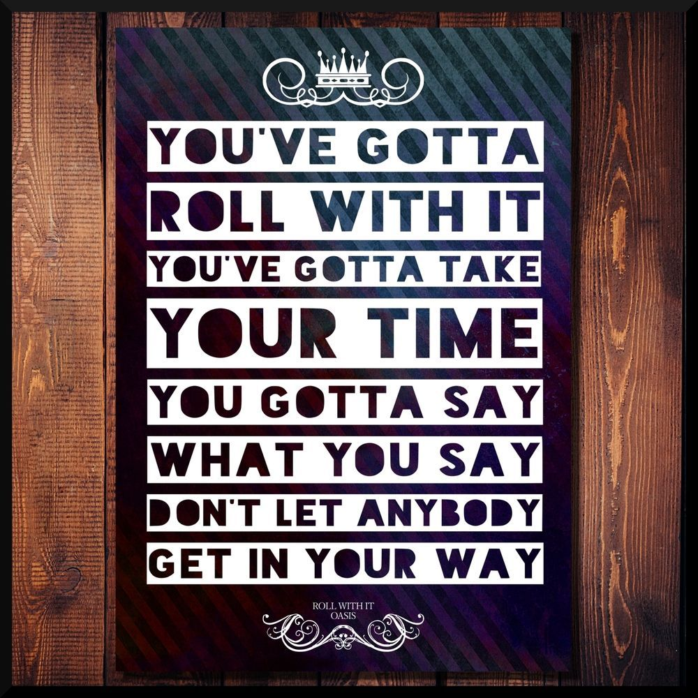 oasis roll with it rock music song lyrics words quote