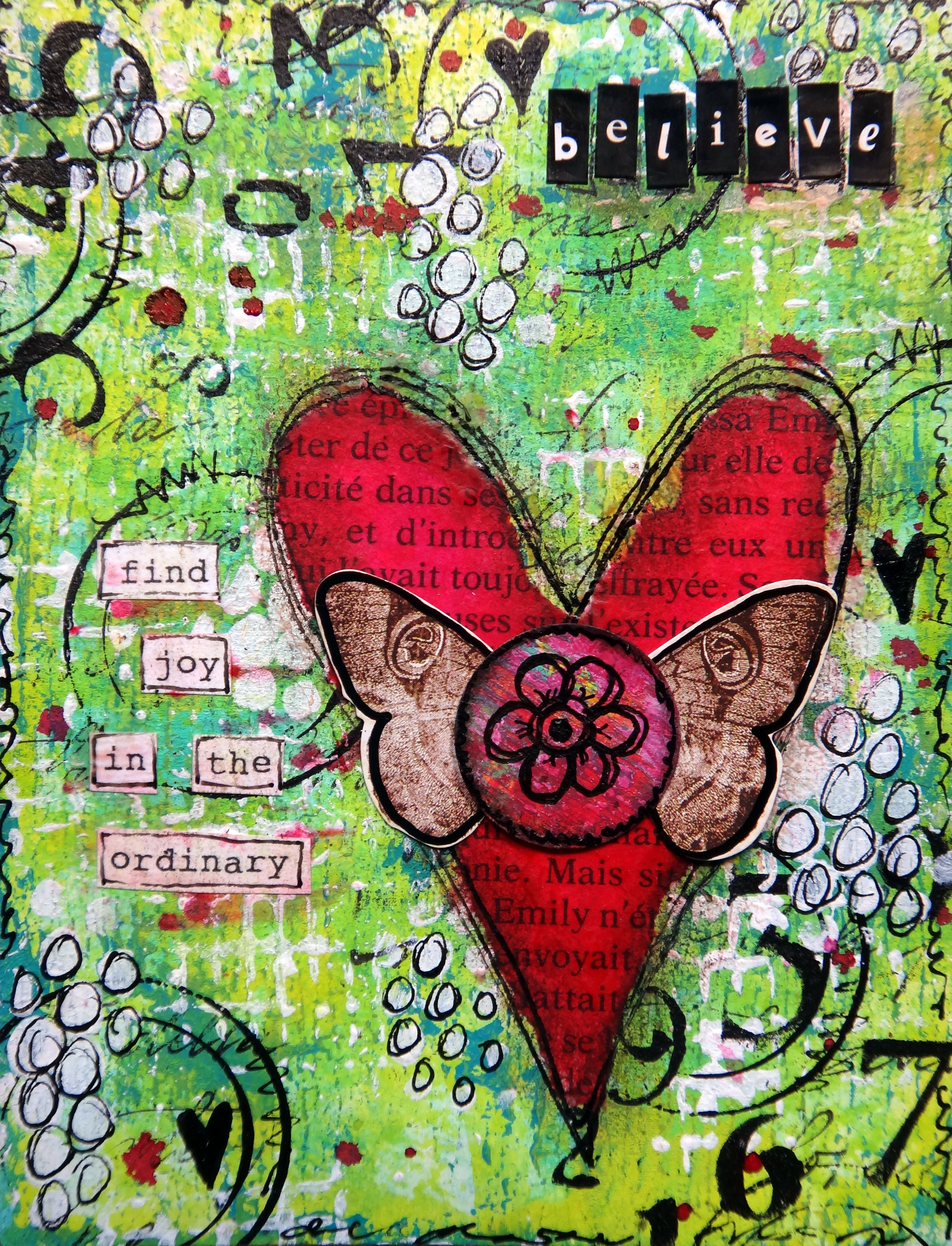 believe - mixed media (heart, butterfly, doodling)  tutorial:  https://www.facebook.com/media/set/?set=a.232211226903070.1073741879.210808819043311&type=3