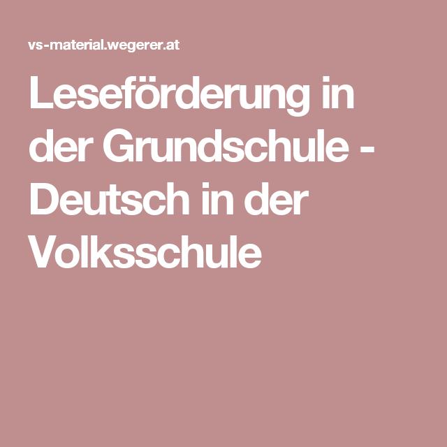 Leseförderung in der Grundschule - Deutsch in der Volksschule | RS ...