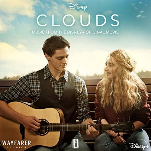 Original Motion Picture Soundtrack For The Disney Drama Film Clouds 2020 The Music Composed By Vario Cloud Movies Sabrina Carpenter Sabrina Carpenter Songs