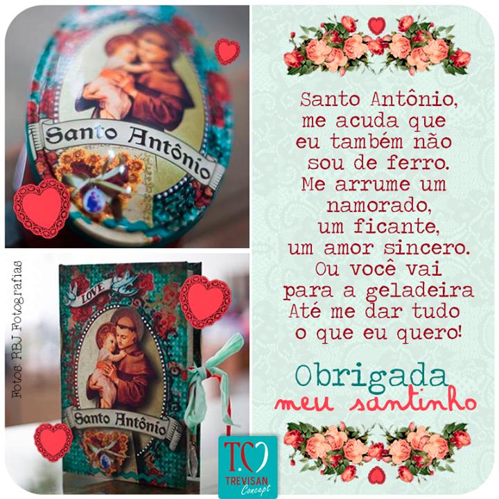 Santo Antônio, me acuda que eu também não sou de ferro! www.trevisanconcept.com.br