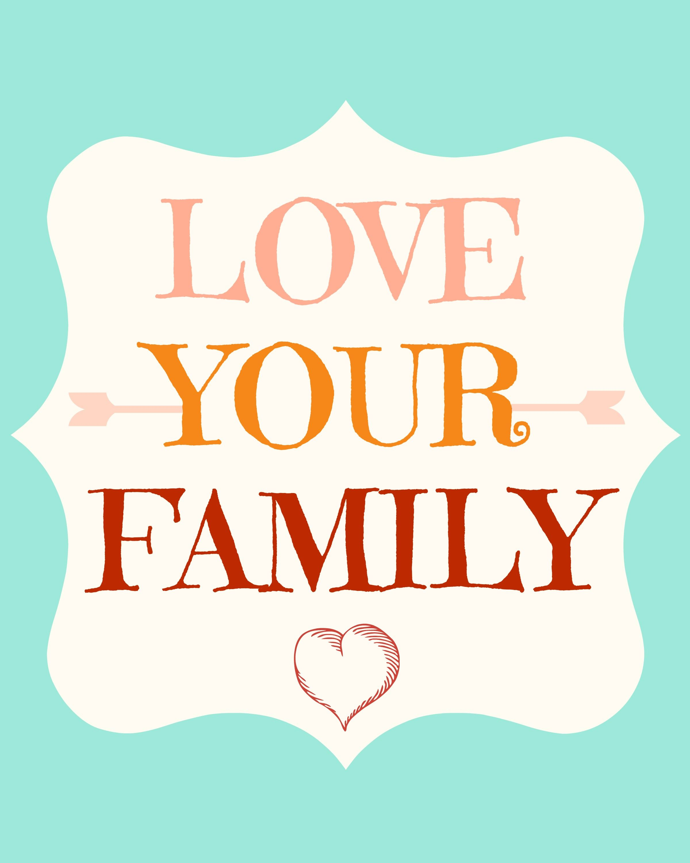 Love your family 8x10 free printable from momista beginnings and free friday voltagebd Choice Image