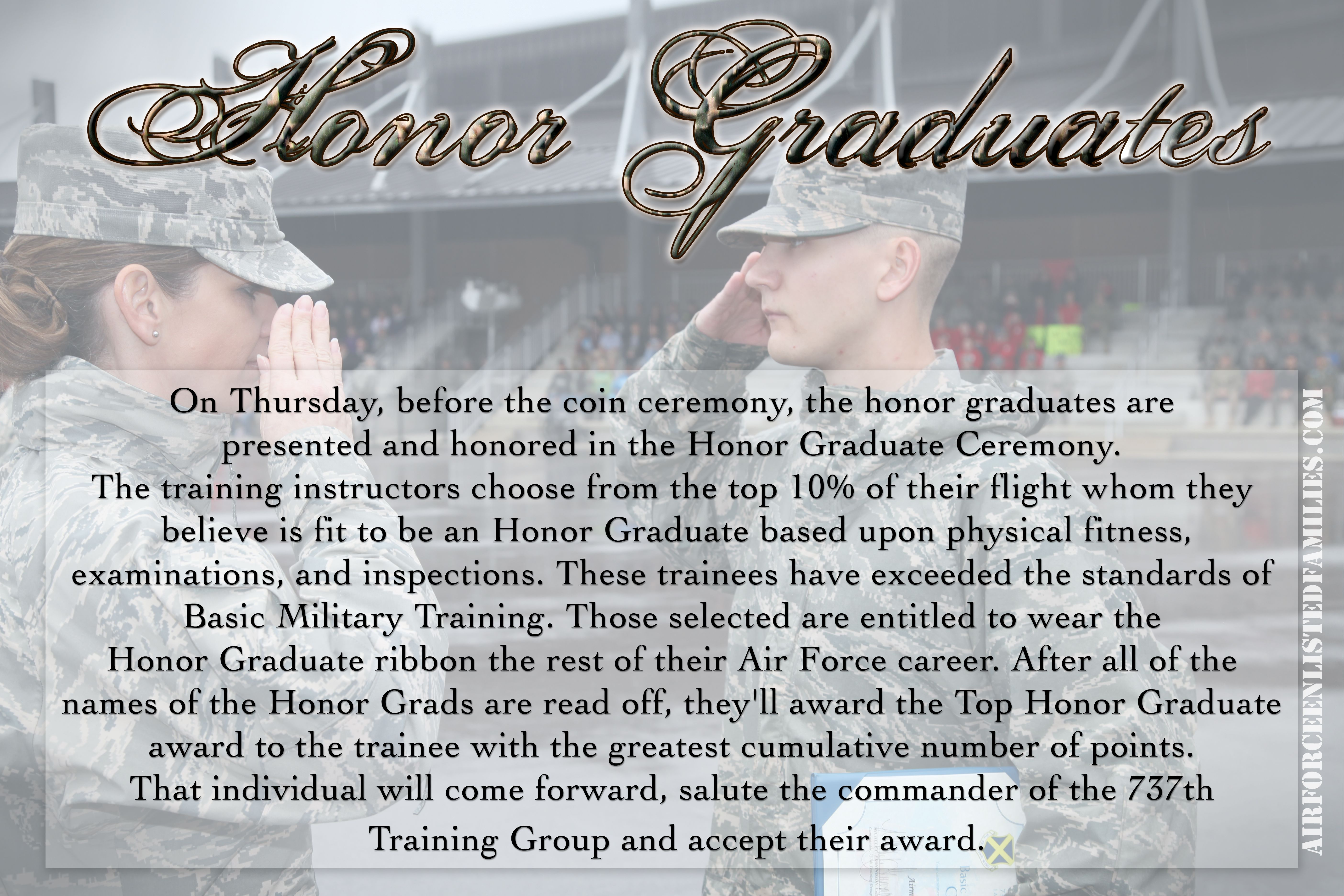The Honor Graduate ceremony happens Thursday morning