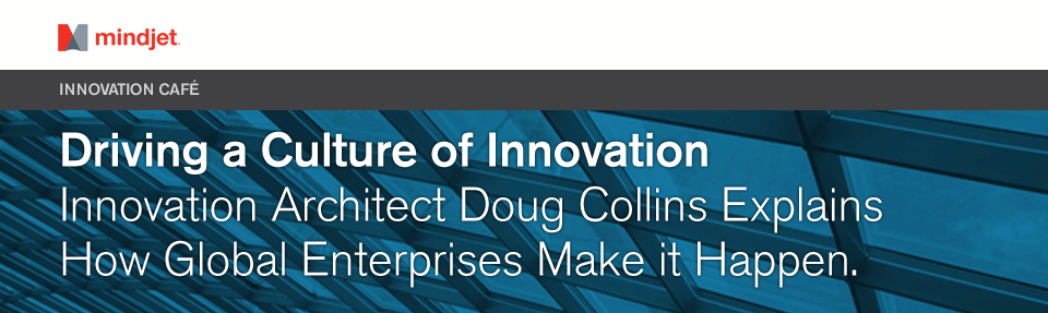 "Doug Collins @InnoArchitect explores ""Driving a Culture of Innovation"" this Wednesday at 1 pm ET http://bit.ly/1stuiY5"