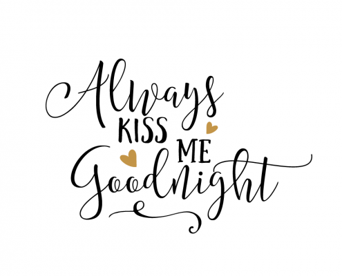 Free Svg Cut File Always Kiss Me Goodnight 495x400 Png