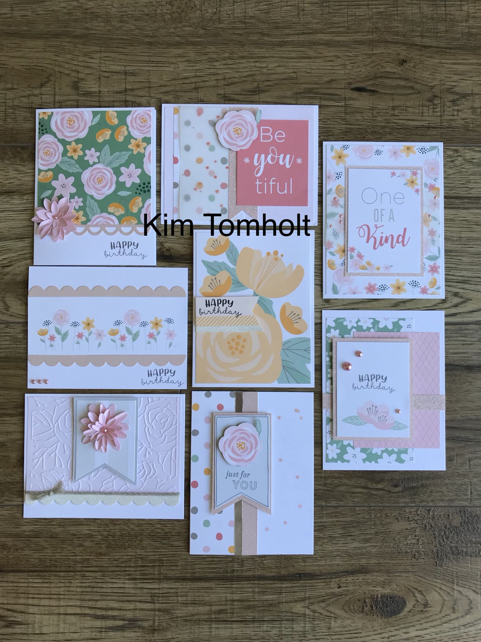 Cards Created By Kim Tomholt Using The Picture My Life Be You Tiful