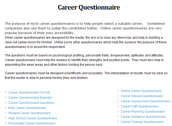 The Purpose Of Most Career Questionnaires Is To Help People Select