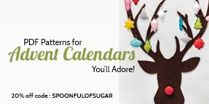 Blog at A Spoonful of Sugar (there's an etsy store, too. Several different designs of Advent Calendars DIY from pdf download patterns.