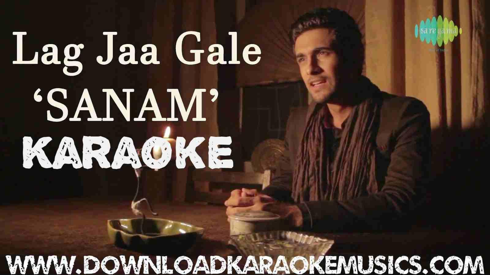 Lag Jaa Gale Sanam Song Karaoke Download Karaoke In 2019 Music