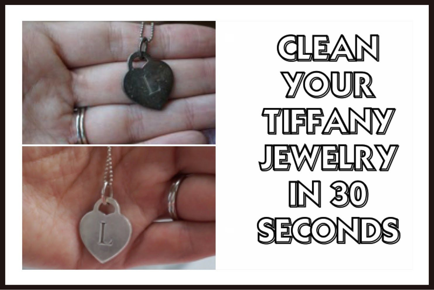 How to Clean your Jewelry at home in 30 seconds Tiffany