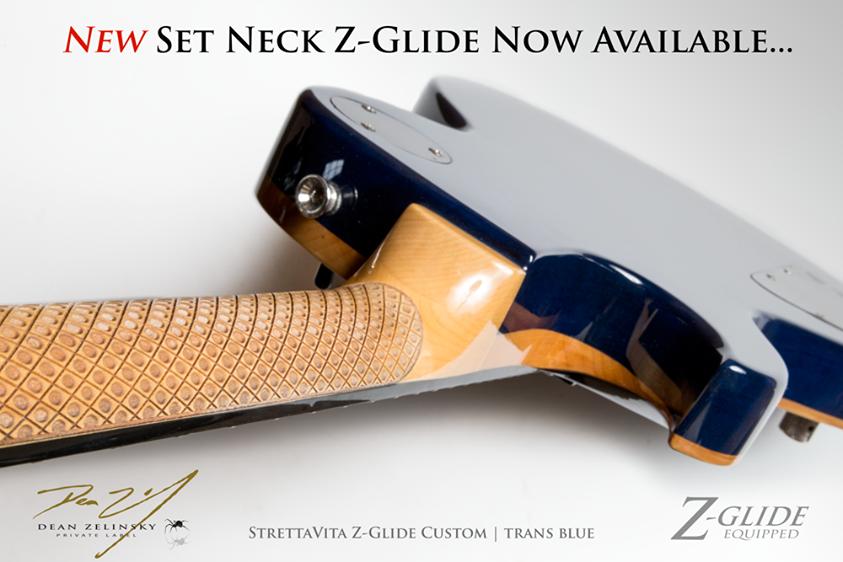Dean Zelinsky Z-Glide Neck