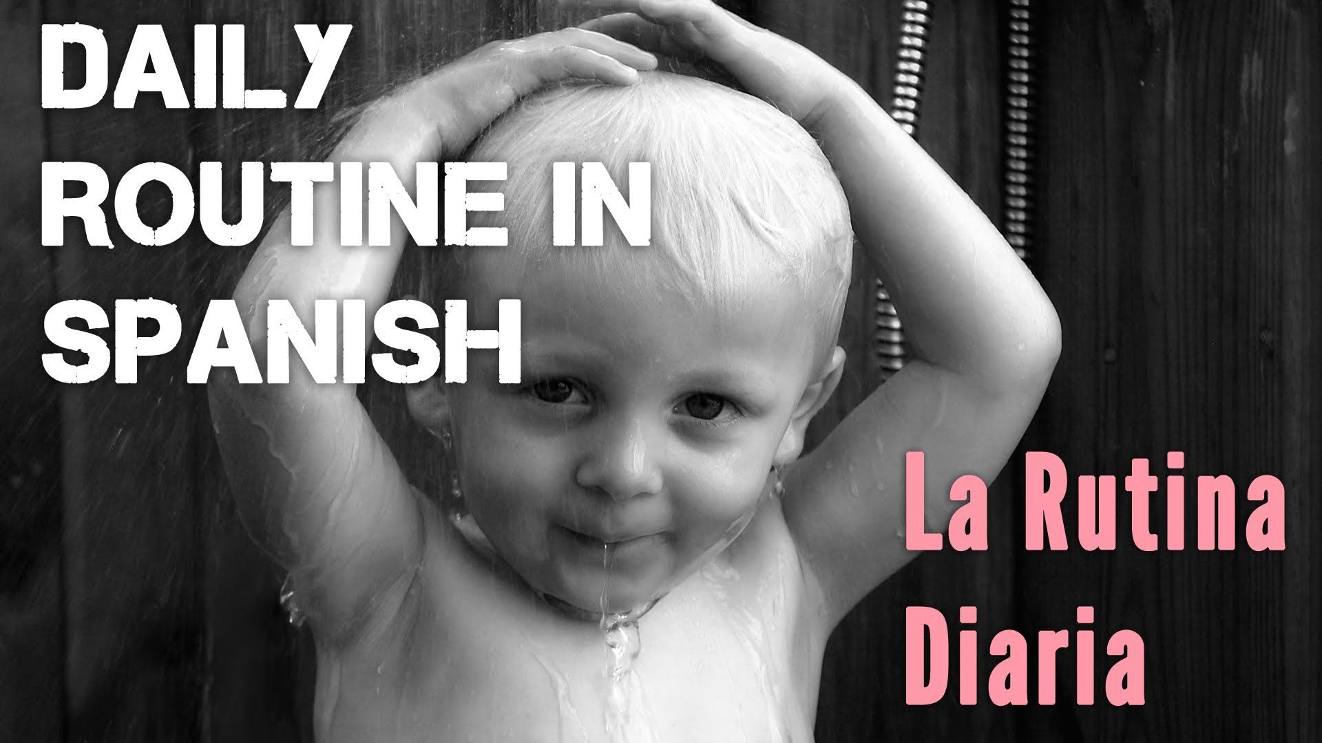 Daily Routine In Spanish Activities Amp Reflexive Pronouns