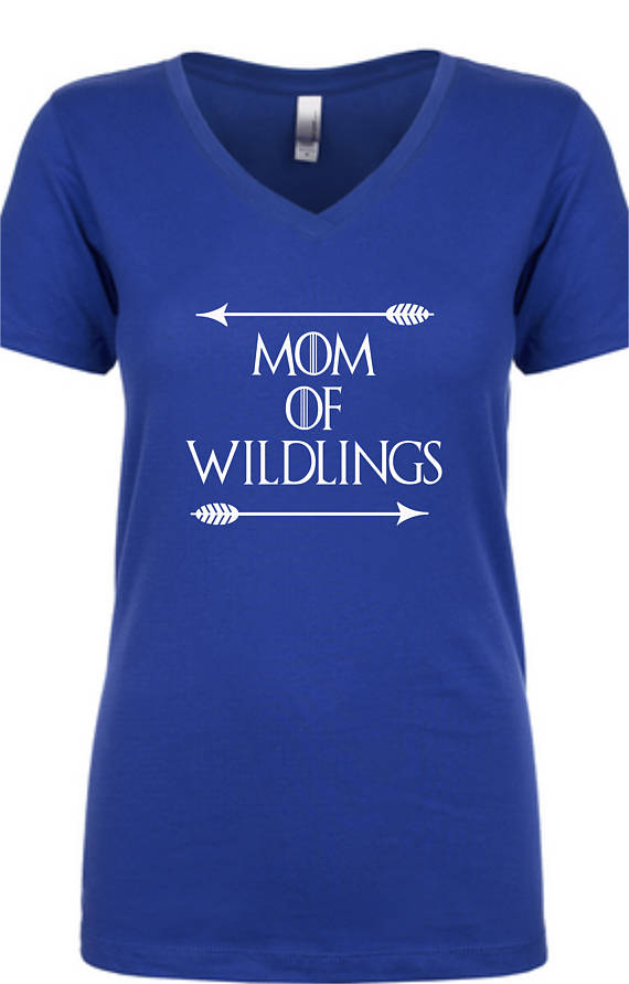 89222e2e4 Mom of Wildlings/Mom of wildings shirt/Game Of Thrones/Game of thrones shirt /Mommy shirt/Wilding shirt/GOT shirt/Funny mom shirt/Mom shirt