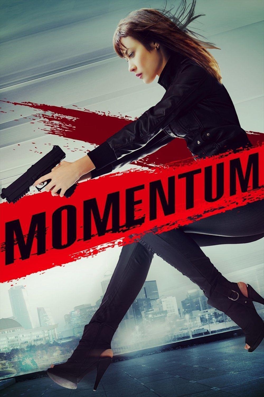 Ver Hd Momentum 2015 Película Completa Gratis Online En Español Latino Momentum Movie Fullmovie Streamingonline Movie Posters Full Movies Momentum