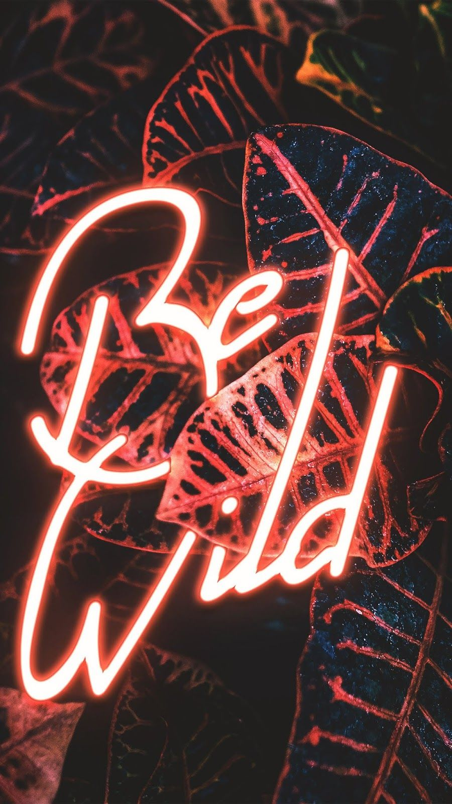 Be Wild Wallpaper Iphone Android Background Followme Cellphone Wallpaper Neon Wallpaper Neon Light Wallpaper