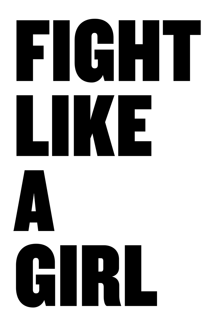 Fight Like A Girl Protest Poster Plakater