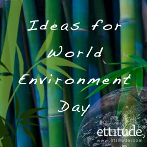 Ideas For Worldenvironmentday
