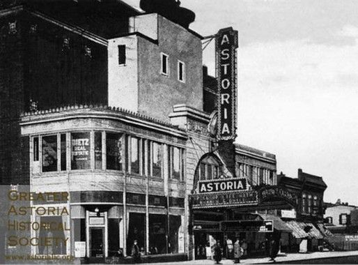 Astoria, movie theater at 30th Ave & Steinway  I saw many