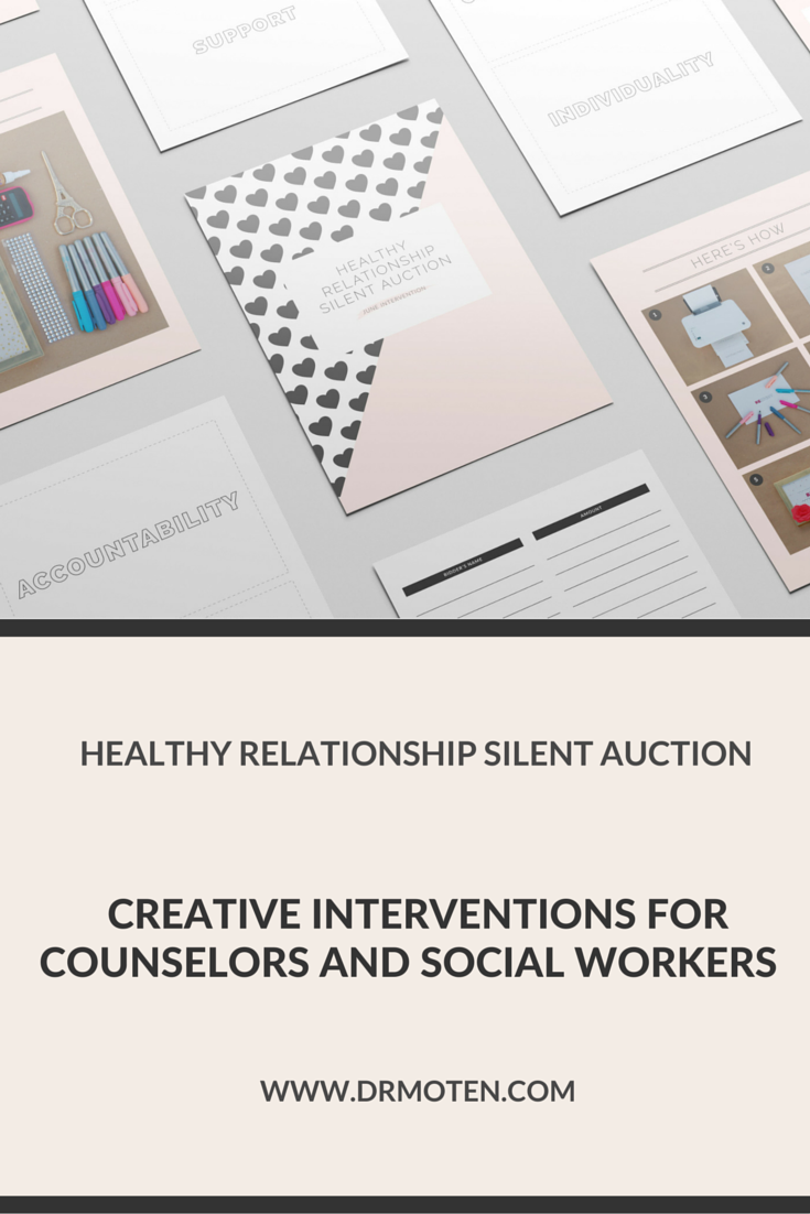The Healthy Relationship Silent Auction is the perfect intervention to help tweens and/or teens learn attributes of a healthy relationship. You can find the instructions and printables at drmoten.com. Plus receive even more interventions in your inbox with step-by-step instructions to teach youth about healthy versus unhealthy relationships.