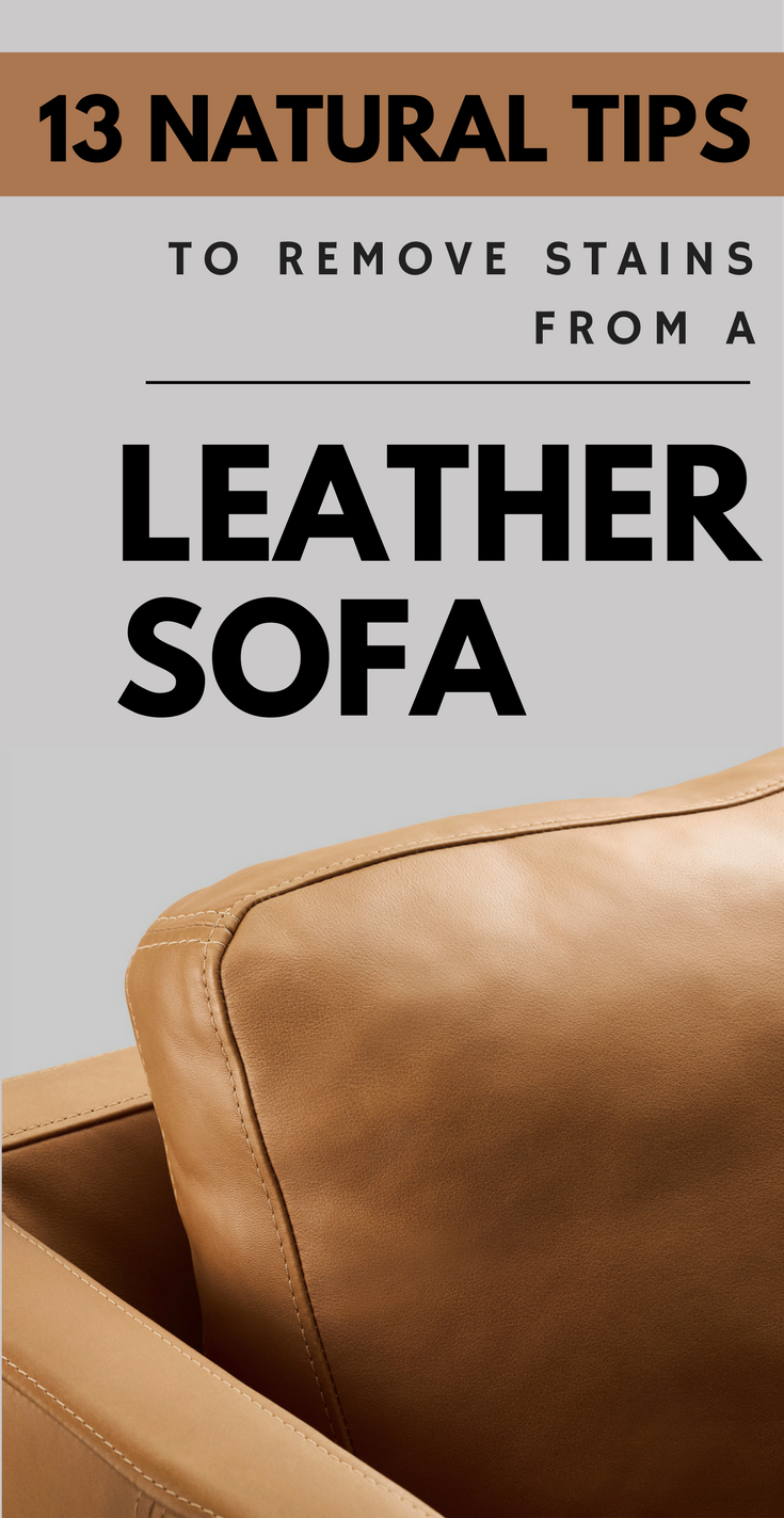 Remove Stains From A Leather Sofa