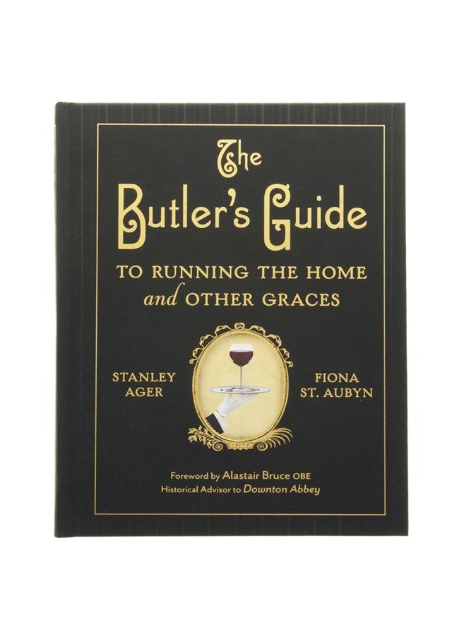 The Butlers Guide to Running the Home