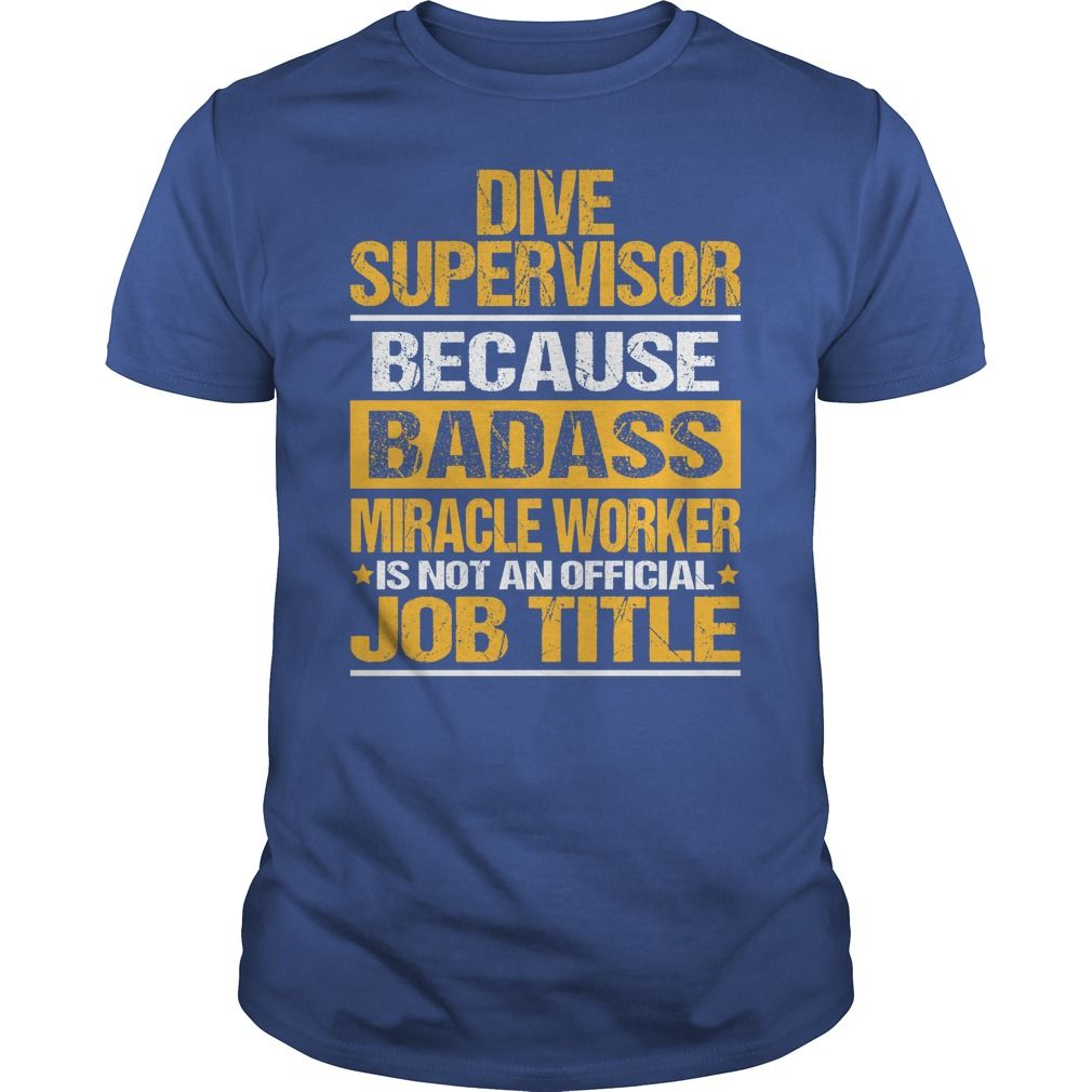 (Deal Tshirt 3 hour) Awesome Tee For Dive Supervisor [Tshirt design] Hoodies, Funny Tee Shirts