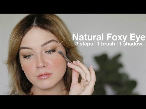 natural foxy eye made easy  youtube in 2020  eye make