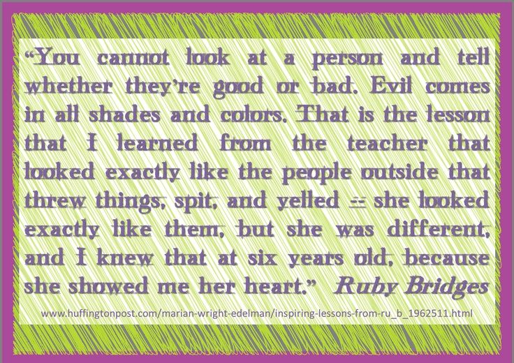 Quotes That Ruby Bridges Said Ruby Bridges As Quoted By Marian