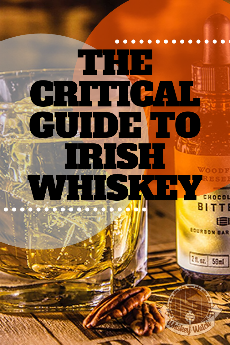 The Critical Guide to Irish Whiskey