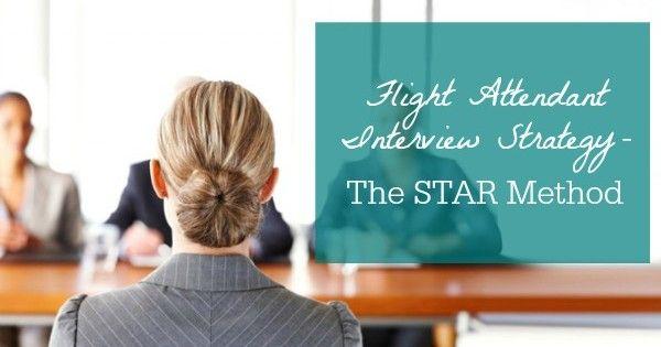 Flight Attendant Interview Strategy - STAR Method Job info
