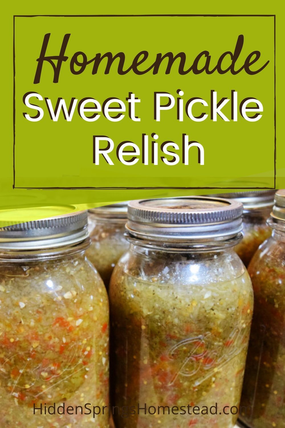Easy Sweet Pickle Relish Recipe Sweet Pickles Relish Recipes Pickle Relish Recipe