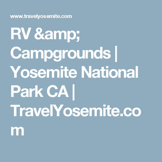 RV & Campgrounds | Yosemite National Park CA | TravelYosemite.com