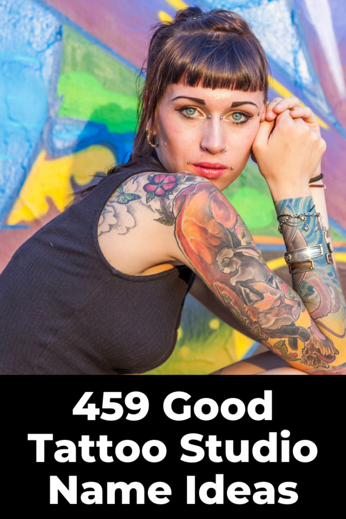 459 Coolest Tattoo Shop Artist Names For Parlors 2020 In 2021 Salon Names Tattoo Shop Tattoo Salon
