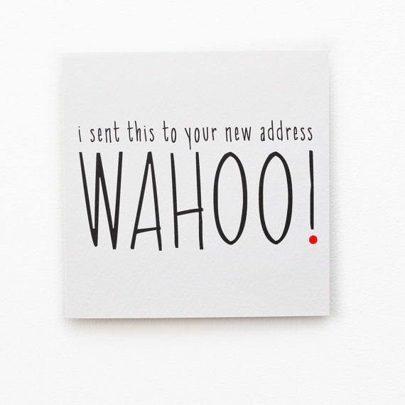 Funny New Home Congratulations Typographical Card I Sent This To