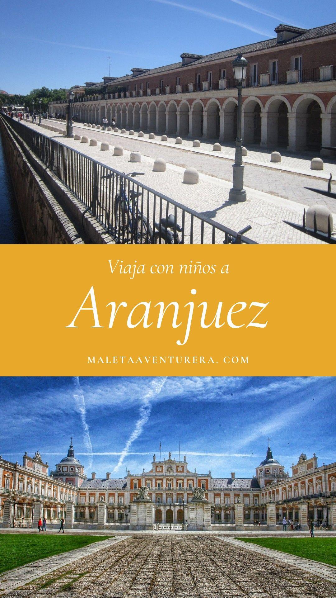 Una Aventura Familiar En Aranjuez Maleta Aventurera Viajar Por España Viajes Viajero Del Mundo