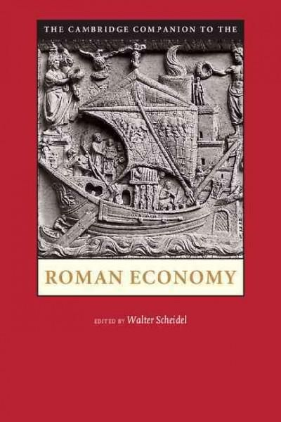 The Cambridge Companion to The Roman Economy