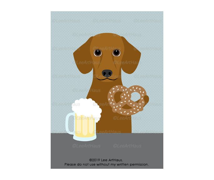 5x7 Dachshund Dog Drinking Beer And Eating Pretzel