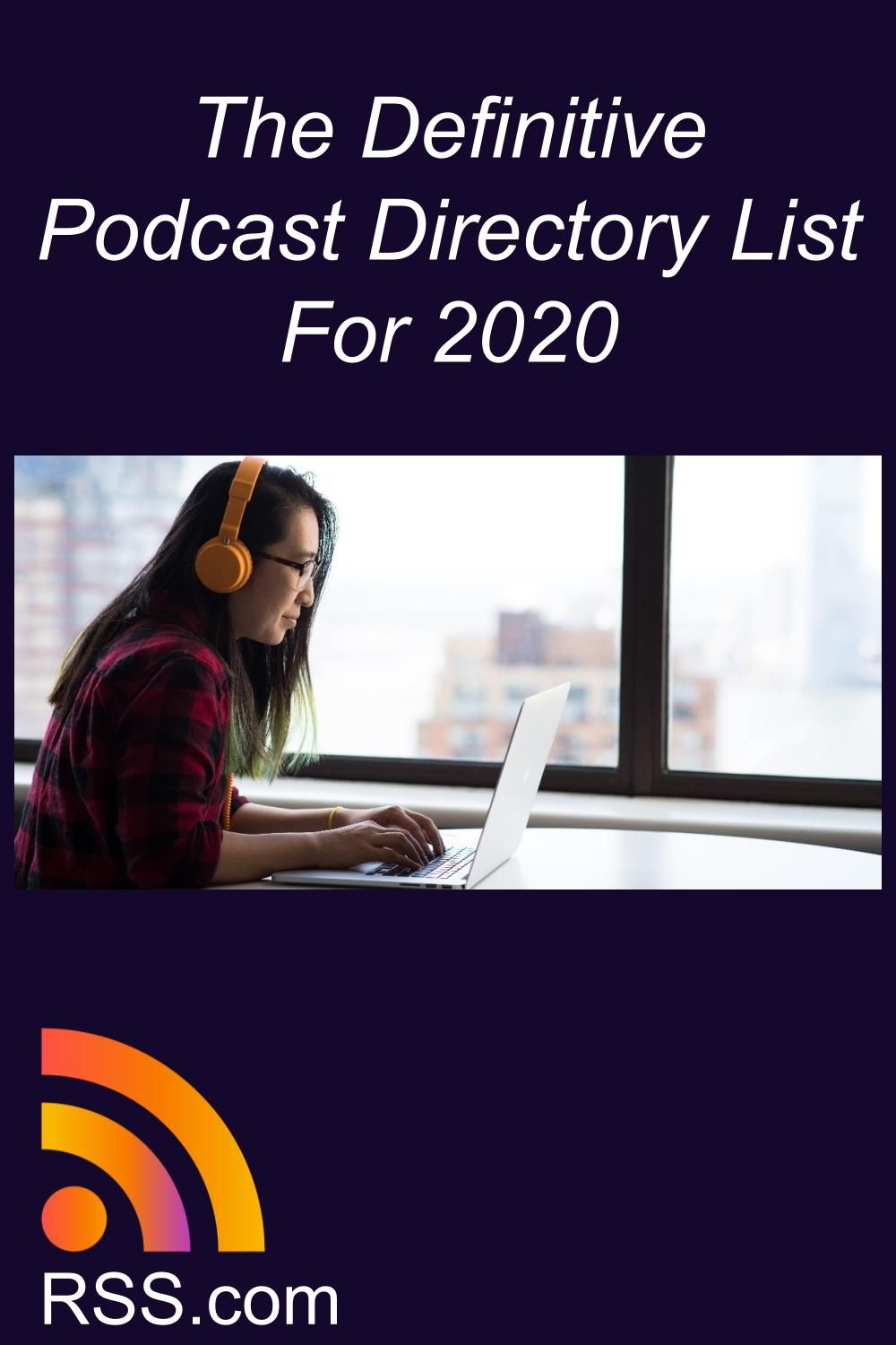 The Definitive Podcast Directory List For 2020 Podcasts