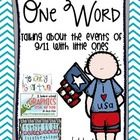 One Word Discussing 9/11 with Little Ones {September 11 freebie} #911craftsfortoddlers