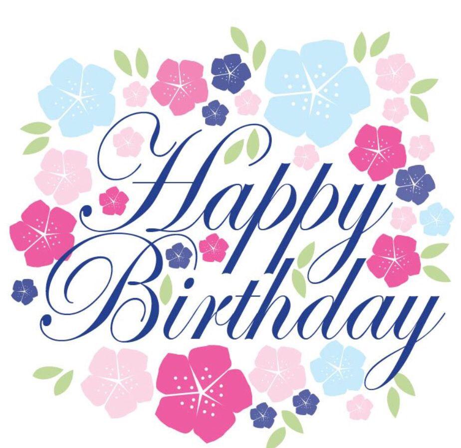 Pin By Andre Vanwinnendaele On Birthday Happy Birthday Cards Happy Birthday Flower Happy Birthday Greetings