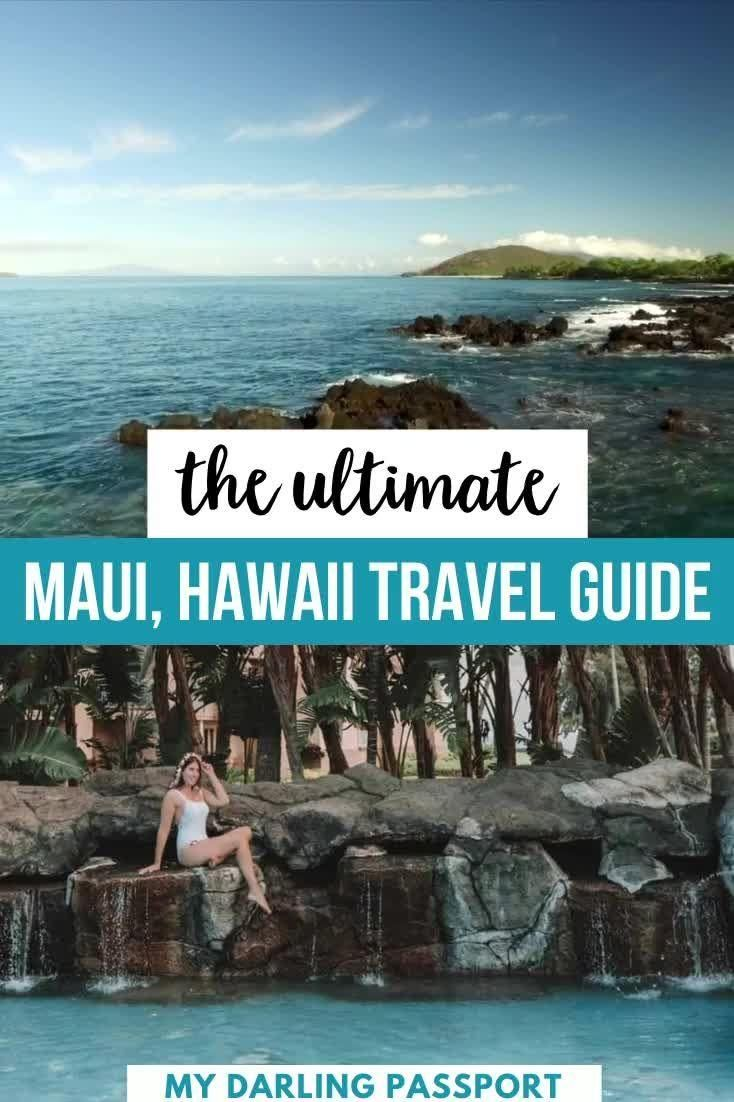 The Ultimate Maui, Hawaii Travel Guide