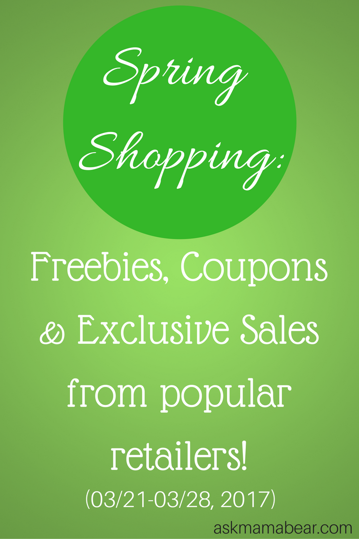 askmamabear.com  Spring Shopping: Freebies, Coupons & Exclusive Offers!  Shop the sales from March 21-March 28, 2017.  Ask Mama Bear shares Weekly Savings Alerts to help save you money. :-)