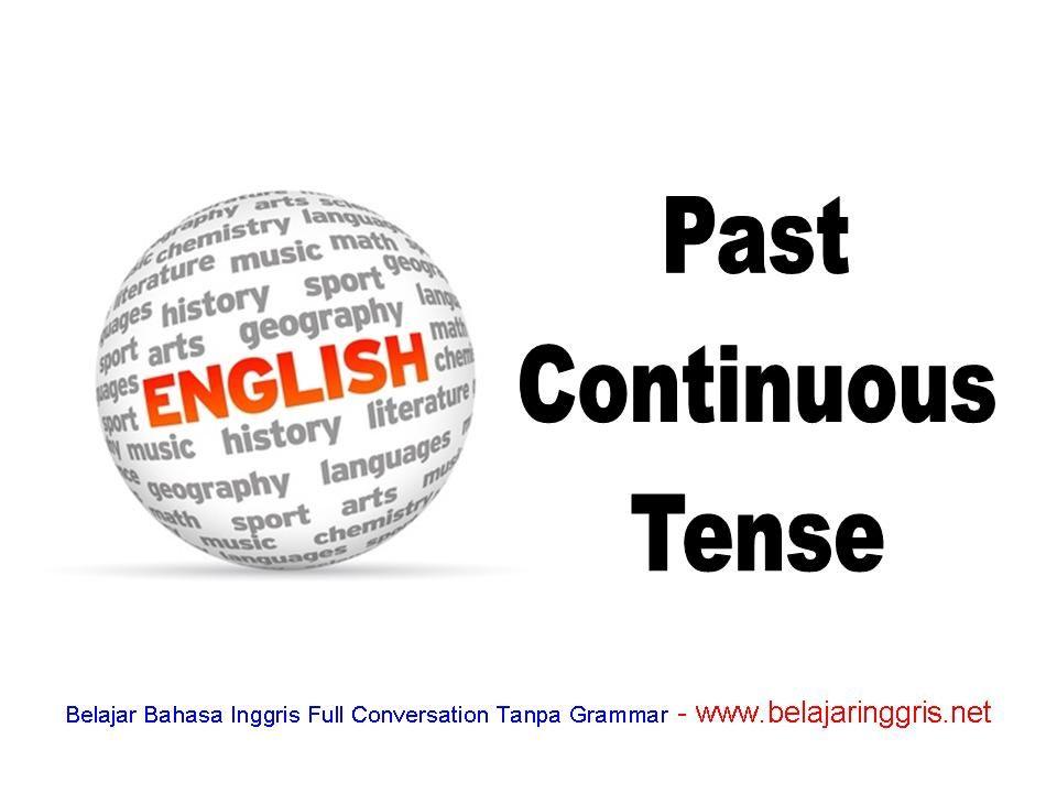 Past Continuous Tense Pengertian Rumus Dan Contoh Soal Belajar Bahasa Inggris Bahasa Inggris Belajar