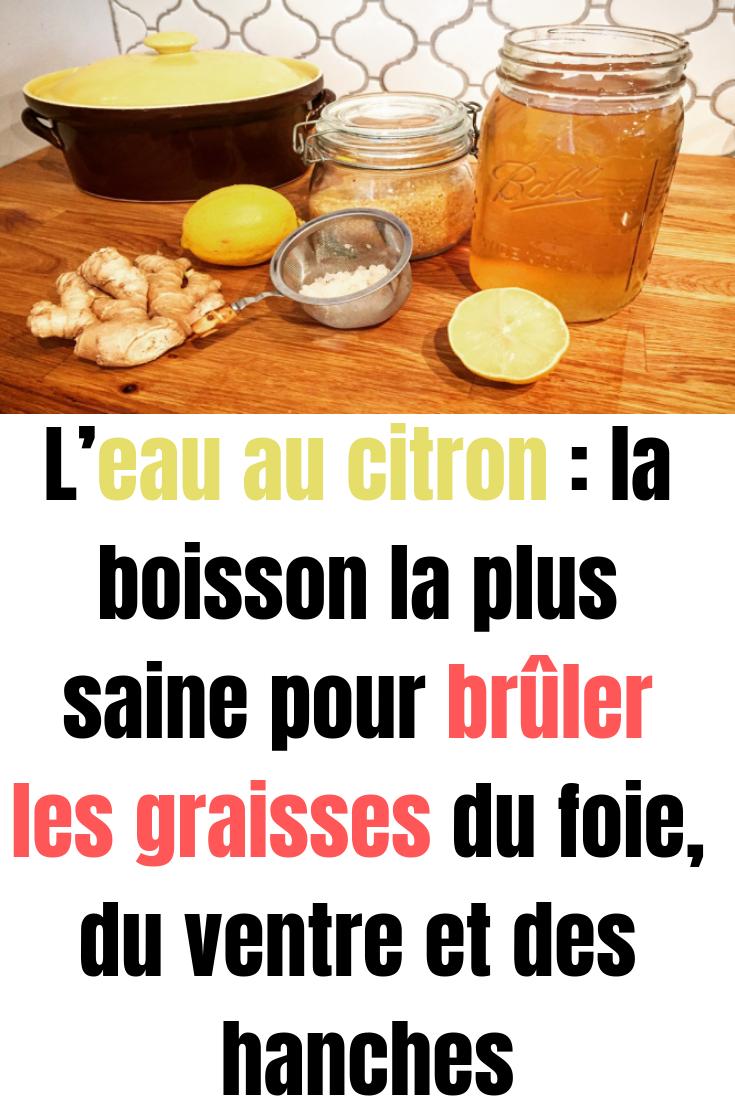 L'eau au citron : la boisson la plus saine pour brûler les