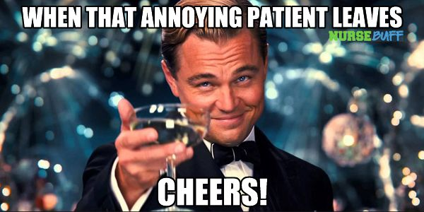 Today S Meme Annoying Patient Funny Nurse Quotes Nurse Quotes Dental Fun