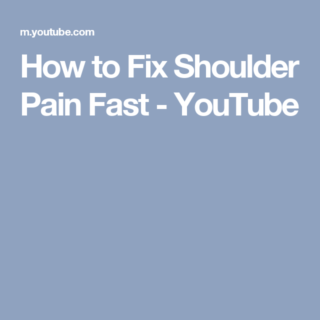 How to Fix Shoulder Pain Fast - YouTube
