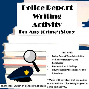 Police Writing Activity for Any (Crime) Story Pinterest Creative - Forensic Report
