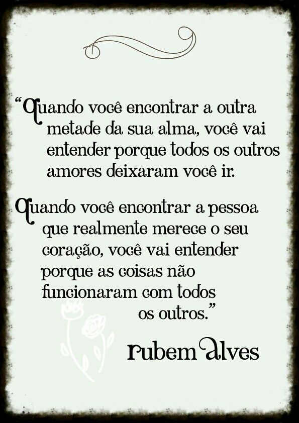 Rubem Alves Frases Love Quotes Thoughts E Frases