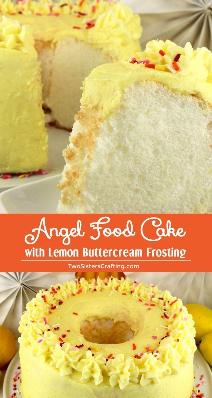 Angel Food Cake with Lemon Buttercream Frosting #lemonbuttercream Angel Food Cake with Lemon ...